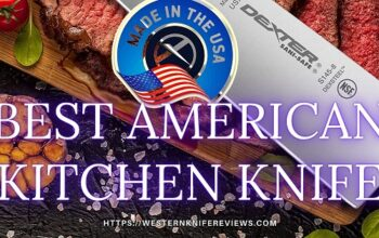6 Best American Made Kitchen Knife Reviews 2021[100% Made in USA]