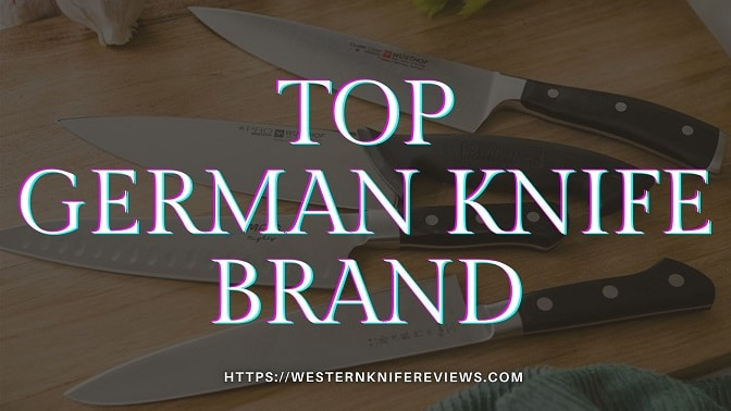 Top German Knife Brand