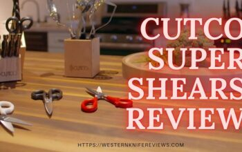Cutco Super Shears Review [✔Comfortability and ✔Strength Explained]