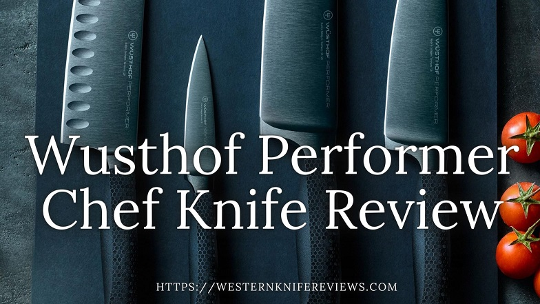 Wusthof Performer Chef Knives Review