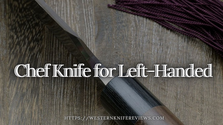 best chef knife for left hand people